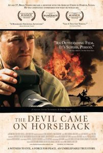 """The Devil Came On Horseback"" Movie Poster"